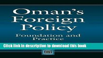 Read Oman s Foreign Policy: Foundation and Practice (Praeger Security International)  PDF Free