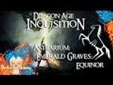 Dragon Age: Inquisition | Astrarium | Emerald Graves: Equinor