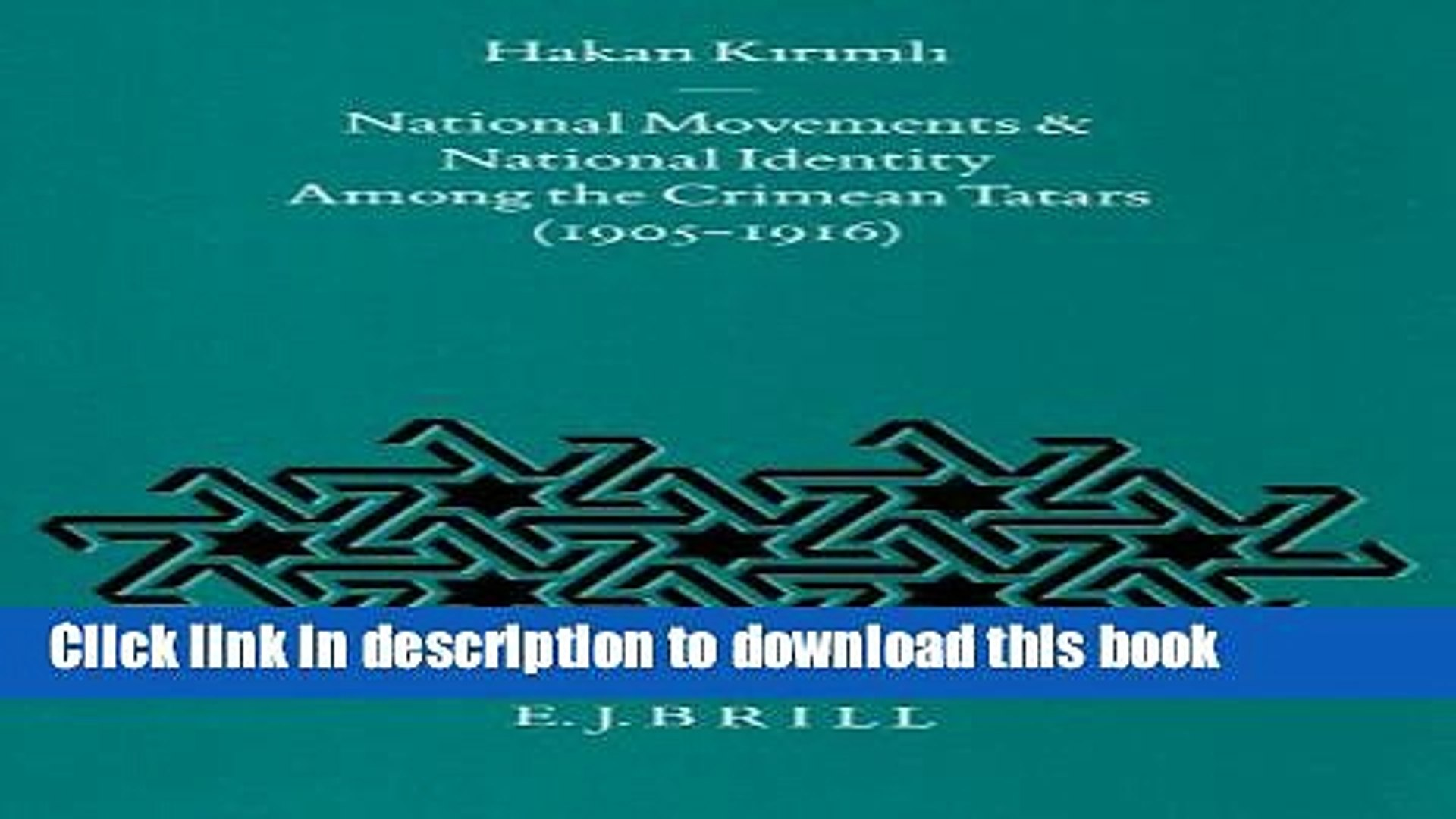 Read National Movements and National Identity Among the Crimean Tatars (1905-1916) (Ottoman Empire