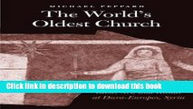 Read Books The World s Oldest Church: Bible, Art, and Ritual at Dura-Europos, Syria (Synkrisis)