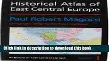 Read Books Historical Atlas of East Central Europe (History of East Central Europe) E-Book Download