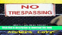 Download] No Trespassing!: Squatting, Rent Strikes, and Land