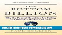Read The Bottom Billion - Why The Poorest Countries Are Failing And What Can Be Done About It