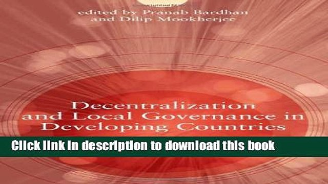 Read Decentralization and Local Governance in Developing Countries: A Comparative Perspective