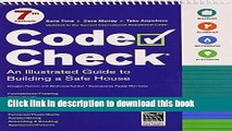 Read Code Check: 7th Edition (Code Check: An Illustrated Guide to Building a Safe House)  Ebook