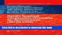Read Nature Inspired Cooperative Strategies for Optimization (NICSO 2008) (Studies in