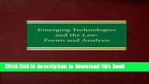 Read Emerging Technologies and the Law: Forms and Analysis (Commercial Law Series  ntellectual