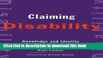 Read Books Claiming Disability: Knowledge and Identity (Cultural Front) ebook textbooks