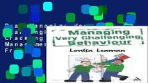 Read Managing Very Challenging Behaviour: Cracking the Nut (Behaviour Management S.)  Ebook Free