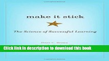 Read Make It Stick: The Science of Successful Learning  Ebook Free