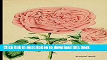 Read Journal Book: Pink Tea Rose Flower Print, Lined Blank Journal Book, 6 x 9, 150 Pages, for
