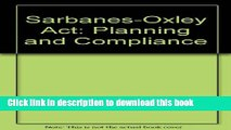 [PDF] Sarbanes-Oxley Act: Planning   Compliance Download Full Ebook