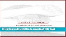Read Liebe statt Hiebe: Gewaltprävention in unserem Alltag (Gewaltprävention leben 1) (German