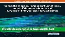 Read Challenges, Opportunities, and Dimensions of Cyber-Physical Systems (Advances in Systems