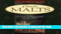 Read Classic Malts: A Beautifully Illustrated Guide to Over 85 Classic Scottish and Irish Malt