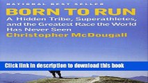 Read Born to Run: A Hidden Tribe, Superathletes, and the Greatest Race the World Has Never Seen