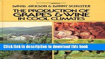Read The Production of Grapes and Wine in Cool Climates (Butterworths agricultural books)  Ebook