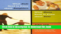Download What Dads Need to Know About Daughters/What Moms Need to Know About Sons  Ebook Online