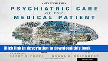 Read Book Psychiatric Care of the Medical Patient E-Book Free