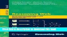 Read Reasoning Web: 4th International Summer School 2008, Venice Italy, September 7-11, 2008,