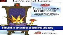 Read From Innocence to Entitlement: A Love and Logic Cure for the Tragedy of Entitlement  PDF Online