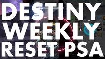 Destiny Weekly Reset PSA, 2016 july 5
