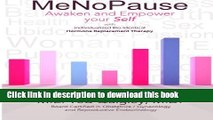 Read MeNoPause: Awaken and Empower your Self with Individualized Bio-identical Hormone