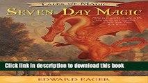 [Download] Seven-Day Magic (Tales of Magic)  Full EBook