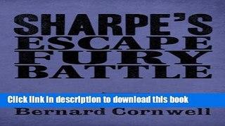 Read Sharpe 3 Book Collection 4 Sharpe s Escape Sharpe s Fur