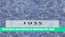 Download The 1935 Yearbook: Interesting facts from 1935 including 30 original newspaper front