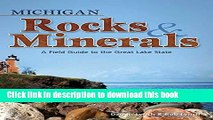 Read Books Michigan Rocks   Minerals: A Field Guide to the Great Lake State (Rocks   Minerals