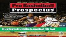 Read Pro Basketball Forecast: 2004-05 Edition (Pro Basketball Prospectus)  Ebook Free