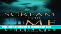 PDF Scream For Me: A Novel of the Night Hunter  Read Online
