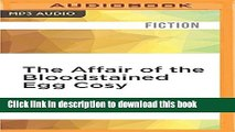 Download The Affair of the Bloodstained Egg Cosy  Ebook Online