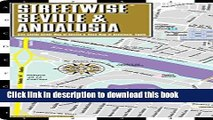 Read Streetwise Seville Map - Laminated City Center Street Map of Seville, Spain (Streetwise