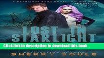 PDF Lost in Starlight: Volume One (Starlight Saga) (Volume 1)  EBook