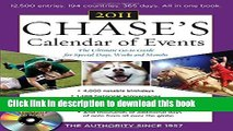 Read Chase s Calendar of Events, 2011 Edition: The Ultimate Go-to Guide for Special Days, Weeks