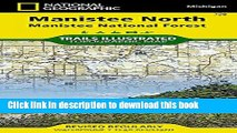 PDF Manistee North [Manistee National Forest] (National Geographic Trails Illustrated Map)  EBook