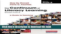 Read The Continuum of Literacy Learning, Grades PreK-8, Second Edition: A Guide to Teaching  Ebook
