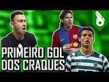 TOP10 - PRIMEIRO GOL DOS CRAQUES - FRED +10