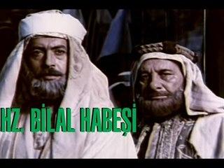 Hazreti Bilali Habeşi - Türk Filmi