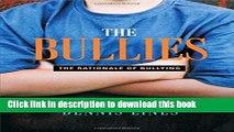 Read Book The Bullies: Understanding Bullies and Bullying ebook textbooks