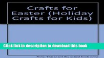 Download Crafts For Easter (Holiday Crafts for Kids)  PDF Free