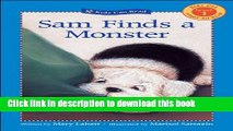 Read Sam Finds a Monster (Kids Can Read)  PDF Online