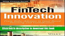 Read FinTech Innovation: From Robo-Advisors to Goal Based Investing and Gamification  Ebook Free