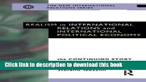 Download Realism in International Relations and International Political Economy: The Continuing