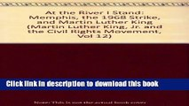 Read At the River I Stand: Memphis, the 1968 Strike, and Martin Luther King (Martin Luther King,