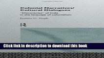 Read Colonial Narratives/Cultural Dialogues:  Discoveries  of India in the Language of