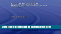 Read Israeli Statecraft: National Security Challenges and Responses (Besa Studies in International