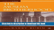 Download The Muslim Brotherhood: The Organization and Policies of a Global Islamist Movement